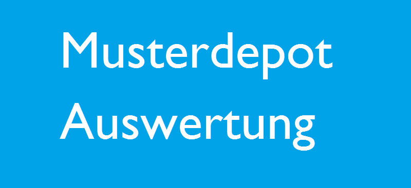 Musterdepot Auswertung