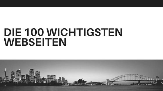 Die 100 wichtigsten Webseiten
