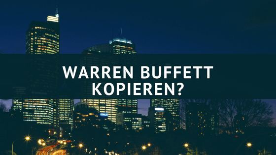 Warren Buffett kopieren