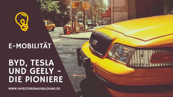 Eine Übersicht zu BYD, Tesla und Geely - Die Pioniere der Elektromobilität
