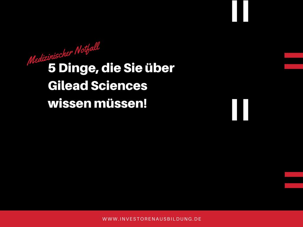 Unternehmensanalyse Gilead Sciences