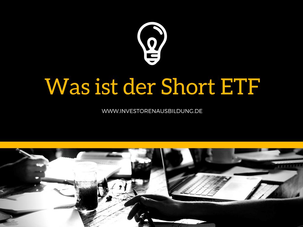 Was ist der Short ETF