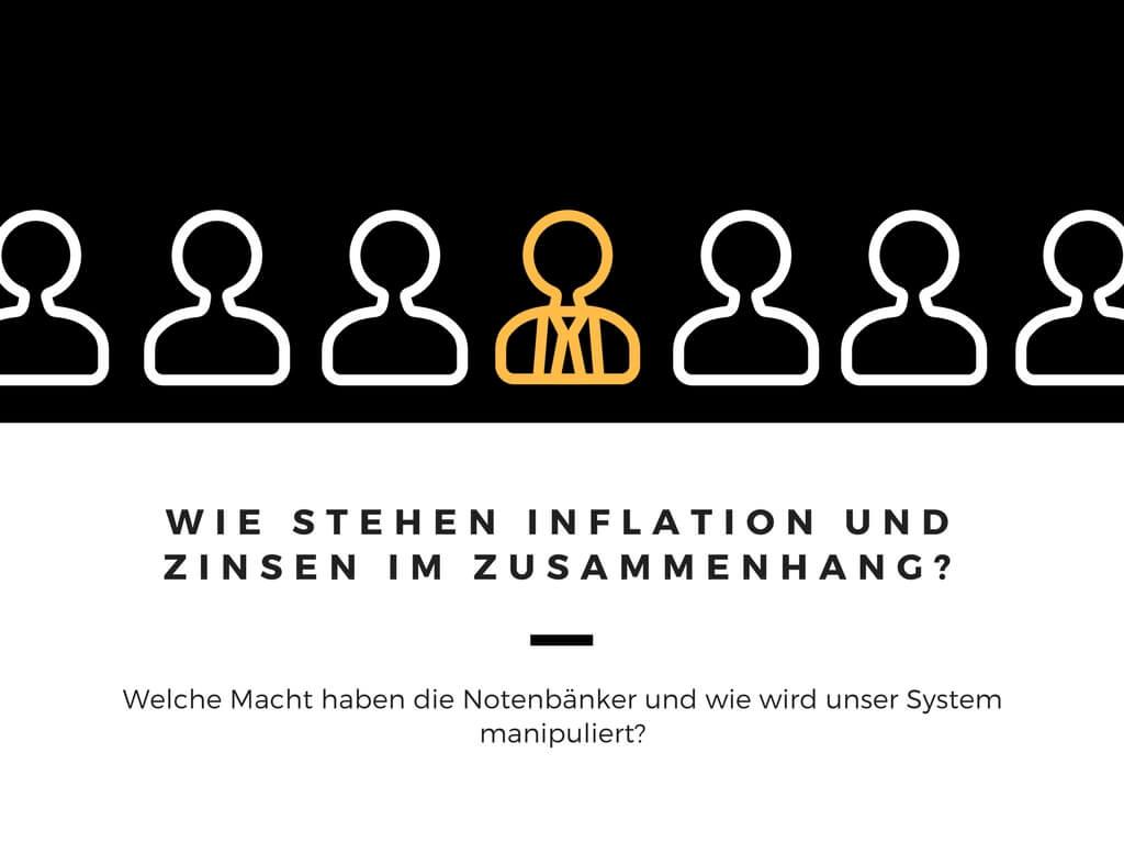 Wie stehen Inflation und Zinsen im Zusammenhang