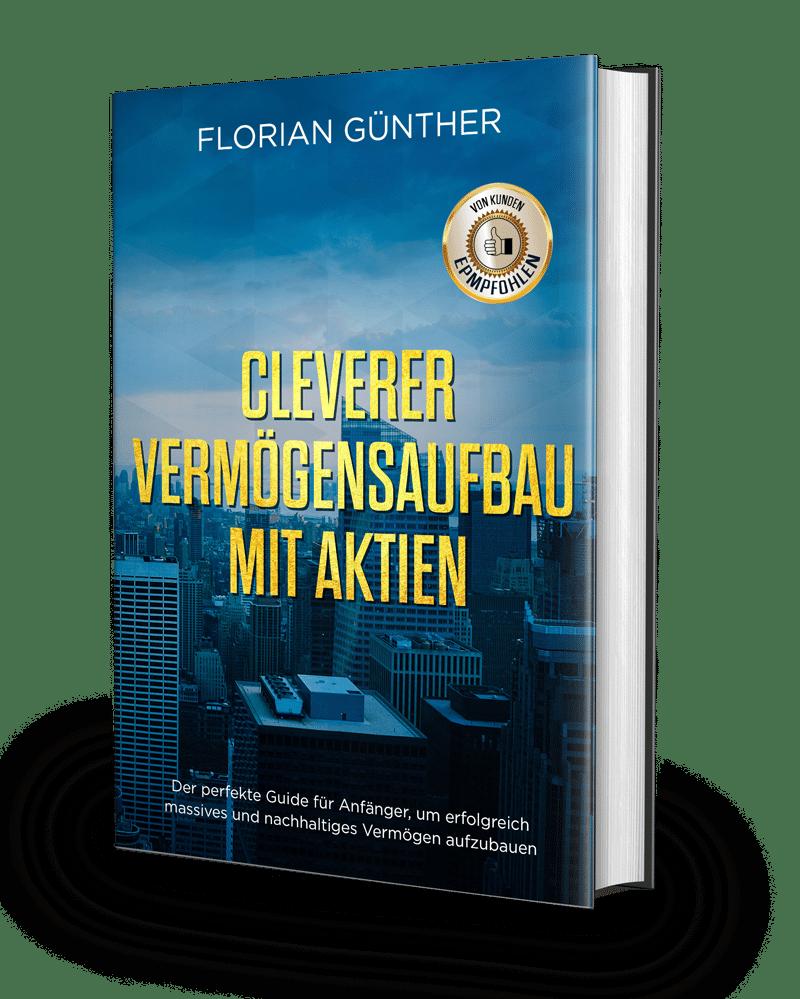 Florian Günther: Cleverer Vermögensaufbau mit Aktien